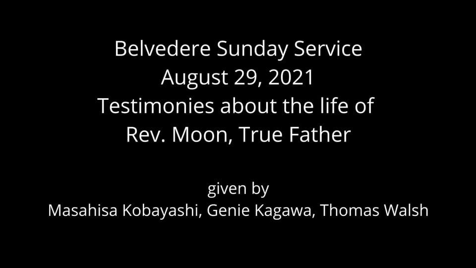 Belvedere Service-Testimonies of Rev. Moon