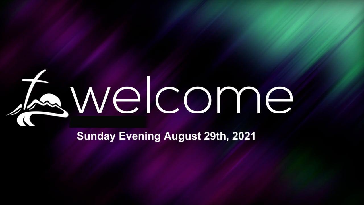 Sunday Evening August 29th, 2021.mp4