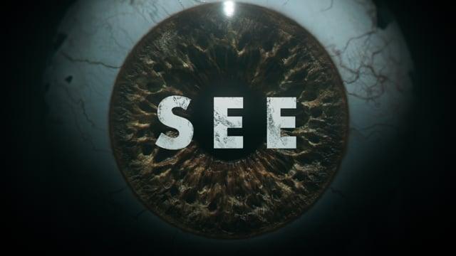 SEE : Season 2 - Main Title Sequence