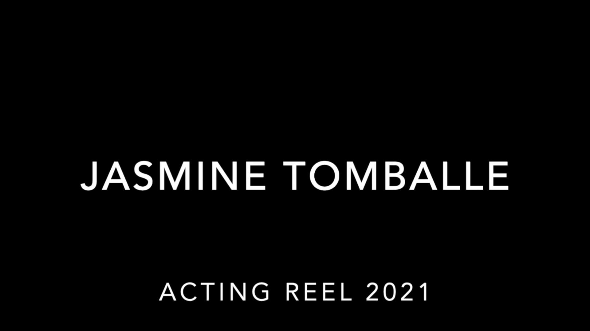 Jasmine Tomballe Acting Reel 2021