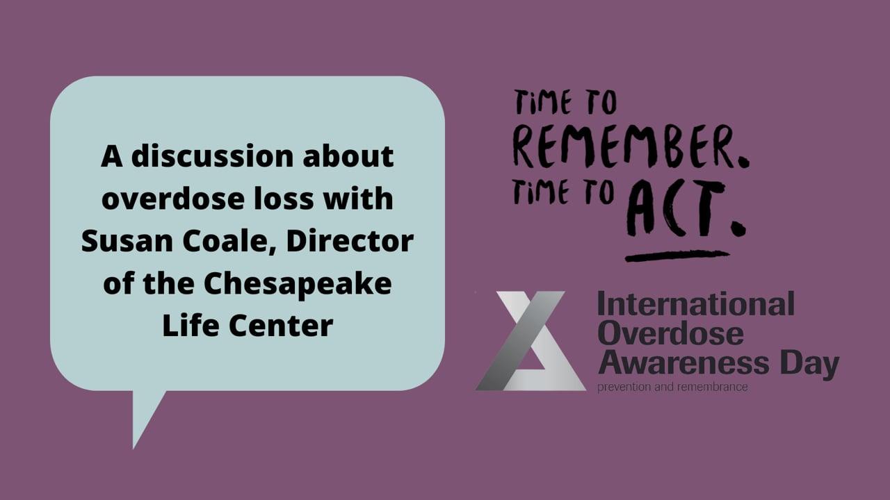 A Conversation about International Overdose Awareness Day 2021