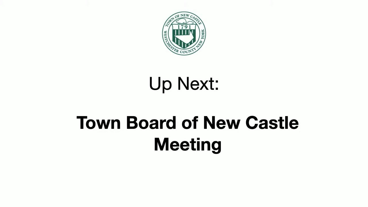 Town Board of New Castle Work Session & Meeting 8/30/21