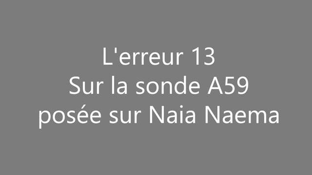 595812381 APC - L'erreur 13 sur A59 associée avec Naia et Naema