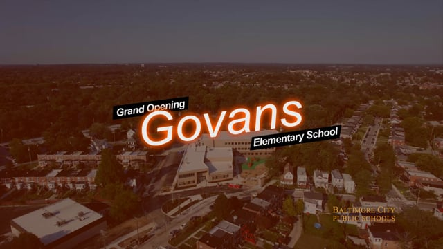 Grand Opening: Govans Elementary School