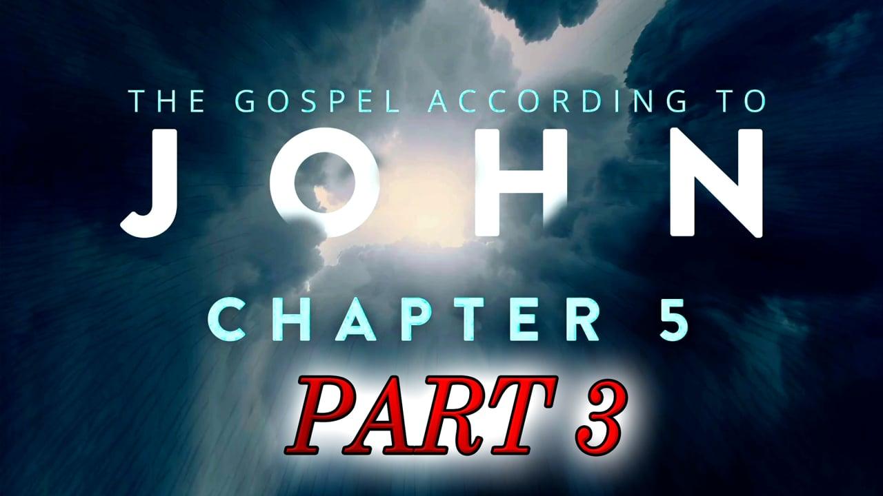 John Chapter 5 part 3 - Pastor Abram Thomas