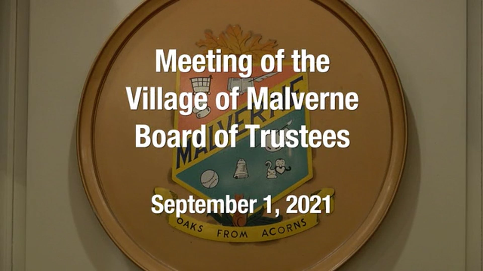 Village of Malverne - Meeting of the Board of Trustees -  September 1, 2021