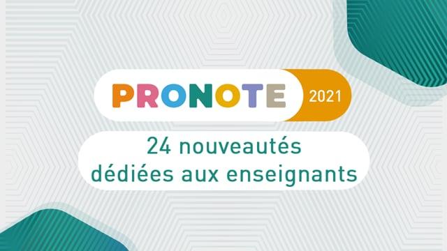 Nouveautés PRONOTE 2021 : 24 nouveautés dédiées aux enseignants