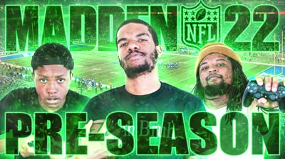 Another Madden 22 Beef Pre-Season Stream!