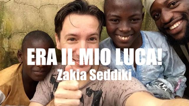 ERA IL MIO LUCA Zakia Seddiki