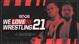 wXw We Love Wrestling 21