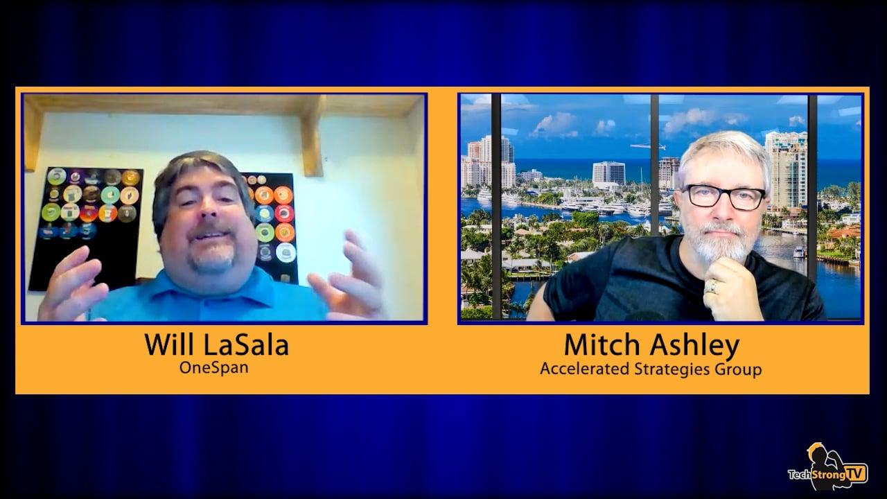 Cybersecurity Posture – Will LaSala, OneSpan