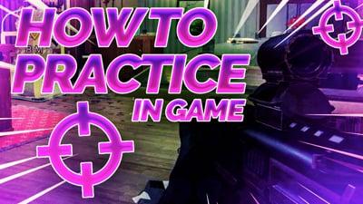Shooter School - How to Practice In Game