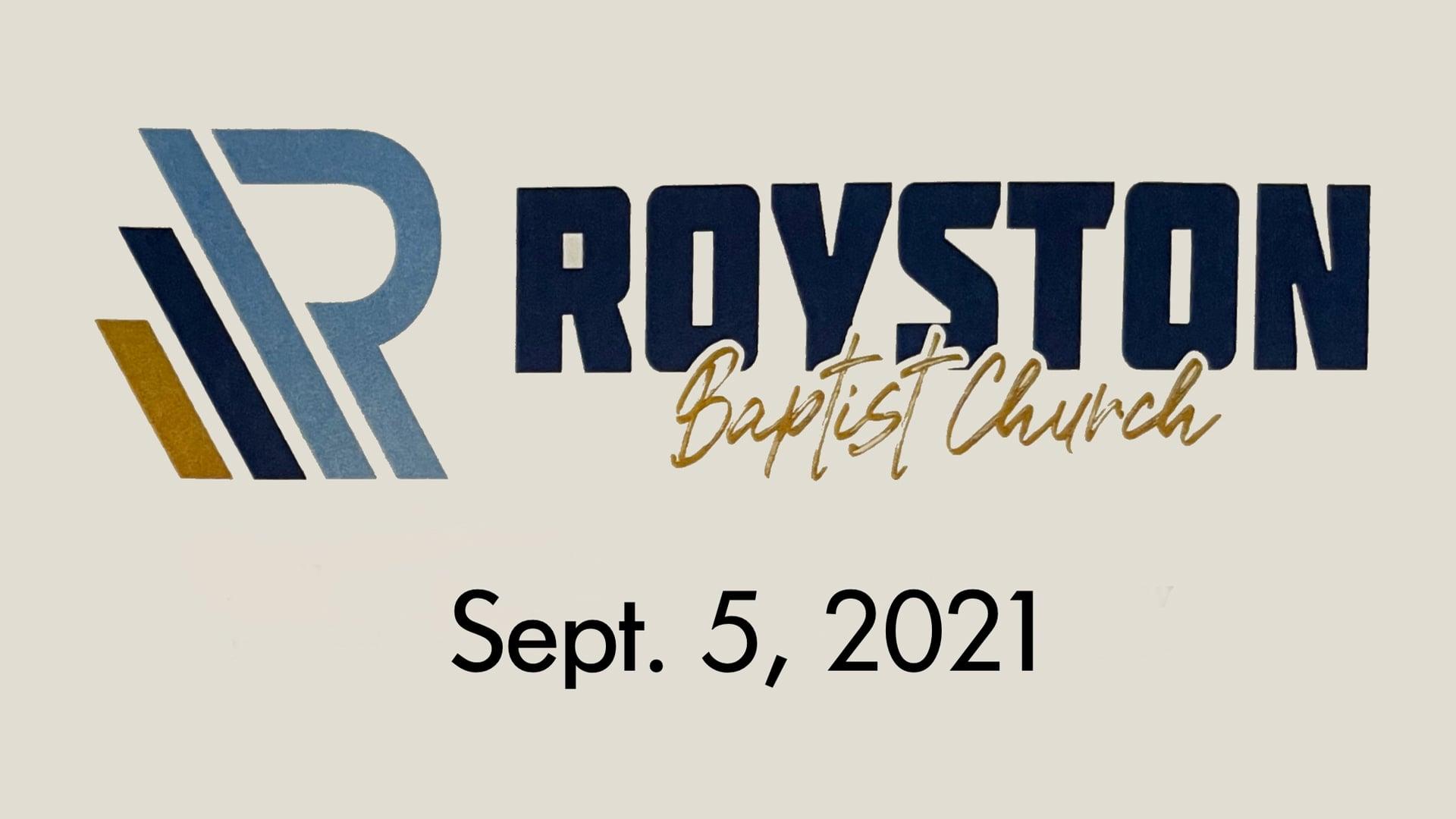Royston Baptist Church 11 AM Worship Service Message for Sept. 5, 2021