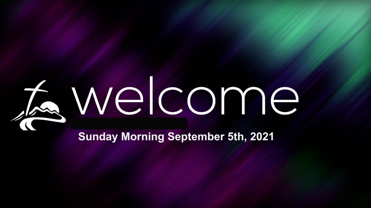 Sunday Morning September 5th, 2021.mp4