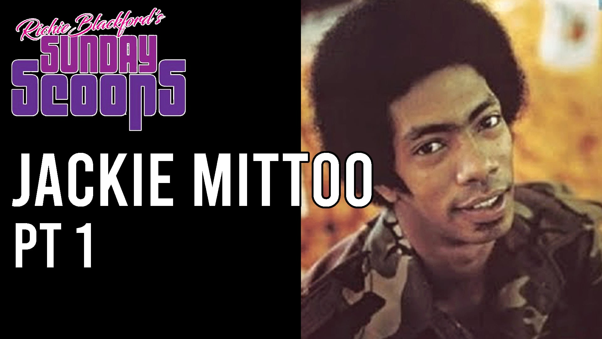 Sunday Scoops Jackie Mittoo pt 1