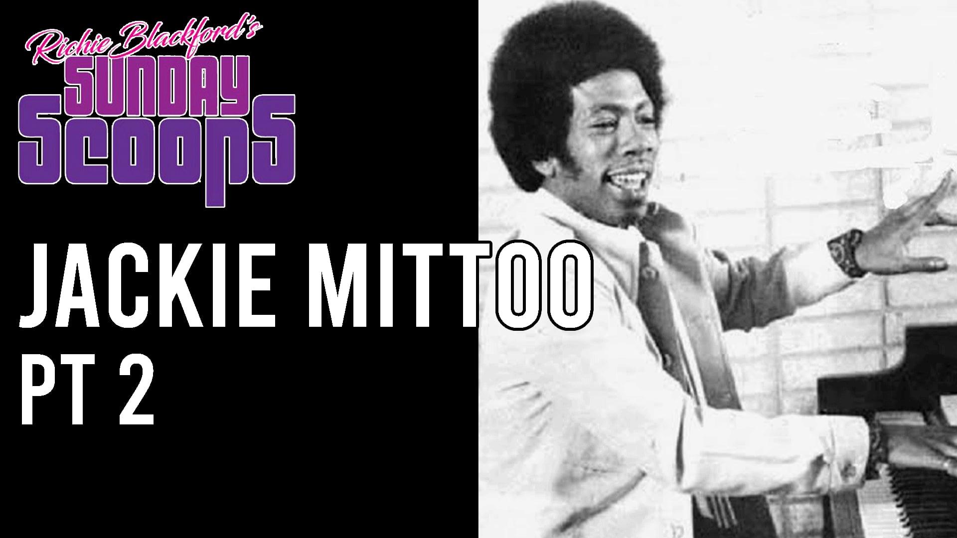 Sunday Scoops Jackie Mittoo pt 2