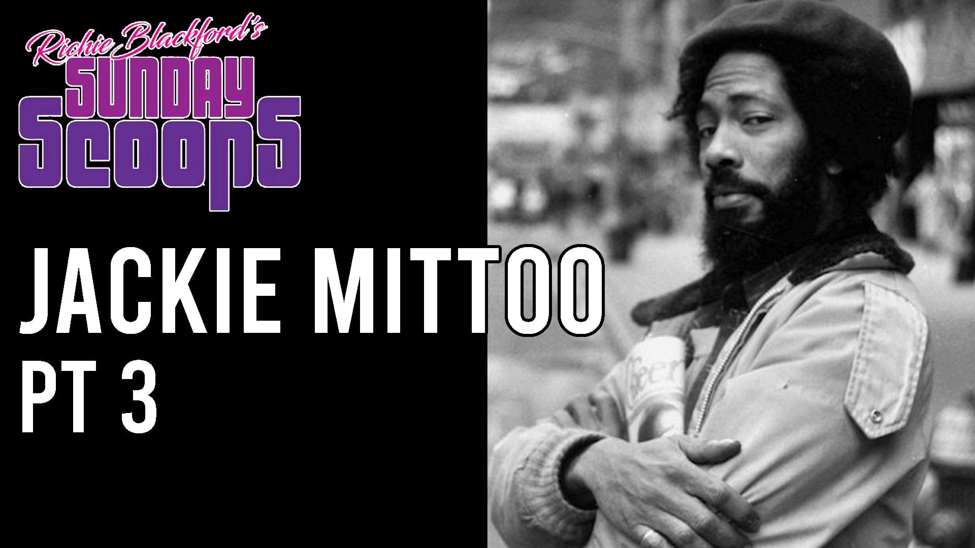 Sunday Scoops - Jackie Mittoo Pt 3