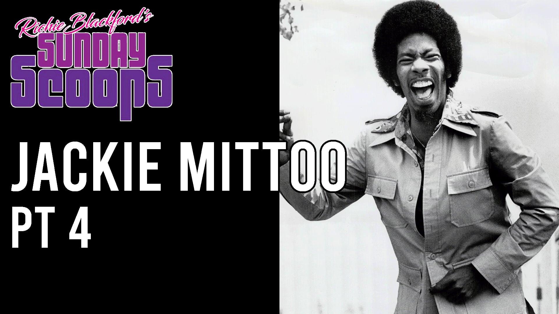 Sunday Scoops - Jackie Mittoo Pt 4