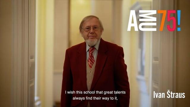 K 75. výročí AMU dnes přeje profesor Hudební a taneční fakulty a houslový virtuos Ivan Štraus, který na HAMU vyučuje již od roku 1968.
