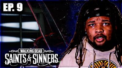 Flam Becomes Death! Flam's Walking Dead: Saints & Sinners VR Walkthrough Ep. 9
