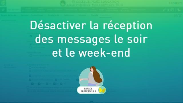 Désactiver la réception des messages le soir et le week-end