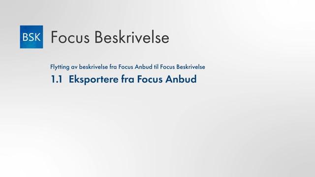 1.1 Eksporter fra Focus Anbud