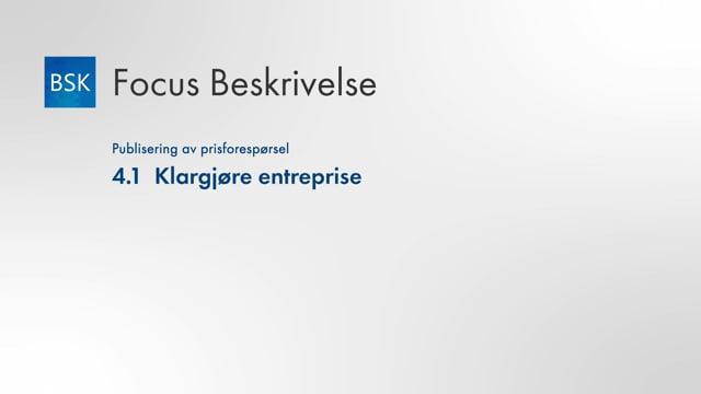 4.1 Klargjøre entreprise