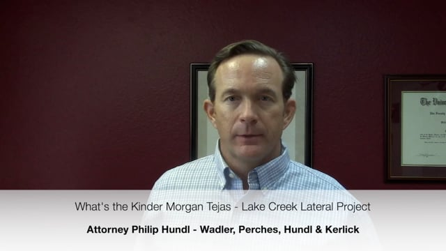 Are You Affected by the Kinder Morgan Tejas Lake Creek Lateral Project