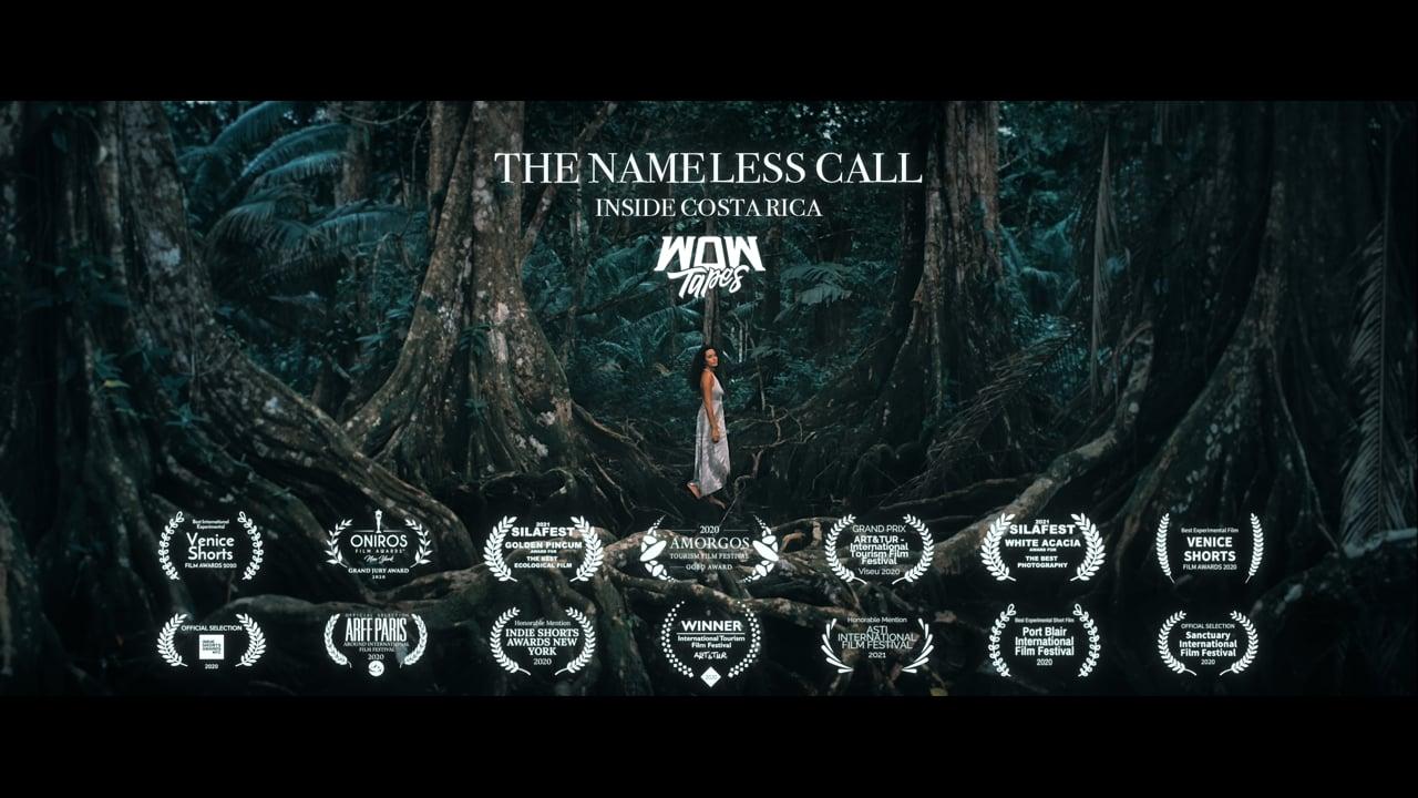 The Nameless Call - Inside Costa Rica