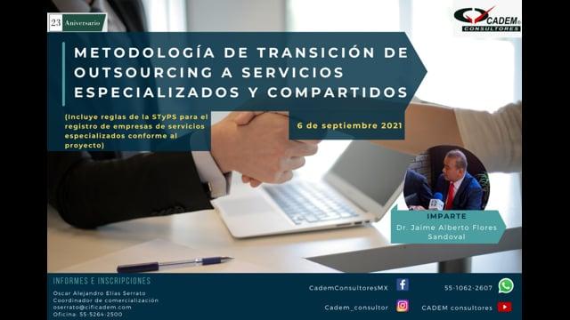 METODOLOGÍA DE TRANSICIÓN DE OUTSOURCING A SERVICIOS ESPECIALIZADOS Y COMPARTIDOS