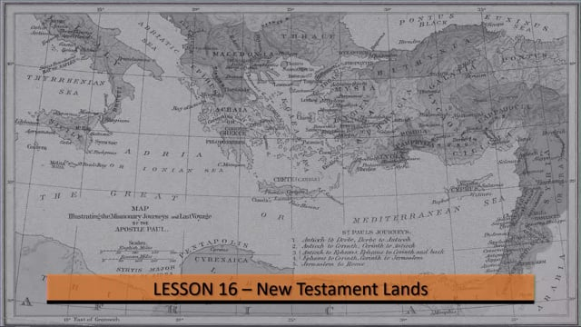 09-08-2021 New Testament Lands Week 16