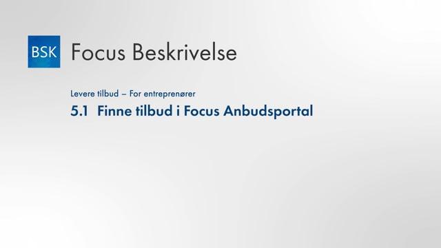 5.1 Finne tilbud i Focus Anbudsportal