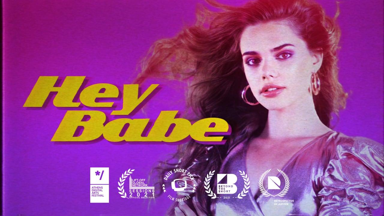 Hey Babe | Short Film Nominee