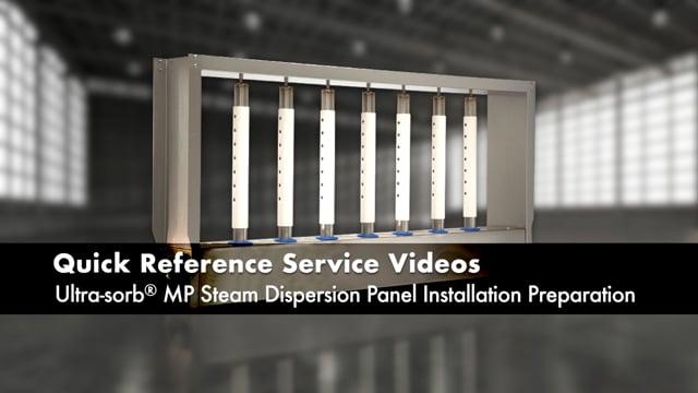 Ultra-sorb® MP Steam Dispersion Panel Installation Preparation
