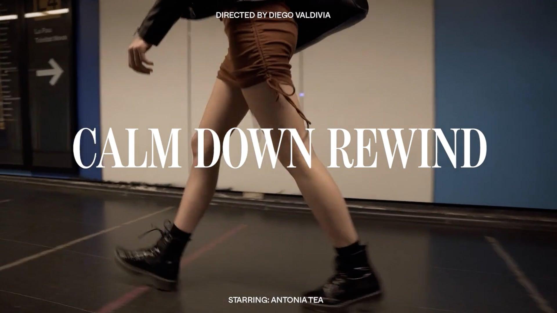 Calm Down Rewind