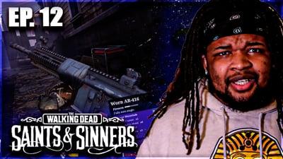 KILLMODE With A New AR! Flam's Walking Dead: Saints & Sinners VR Walkthrough Ep. 12