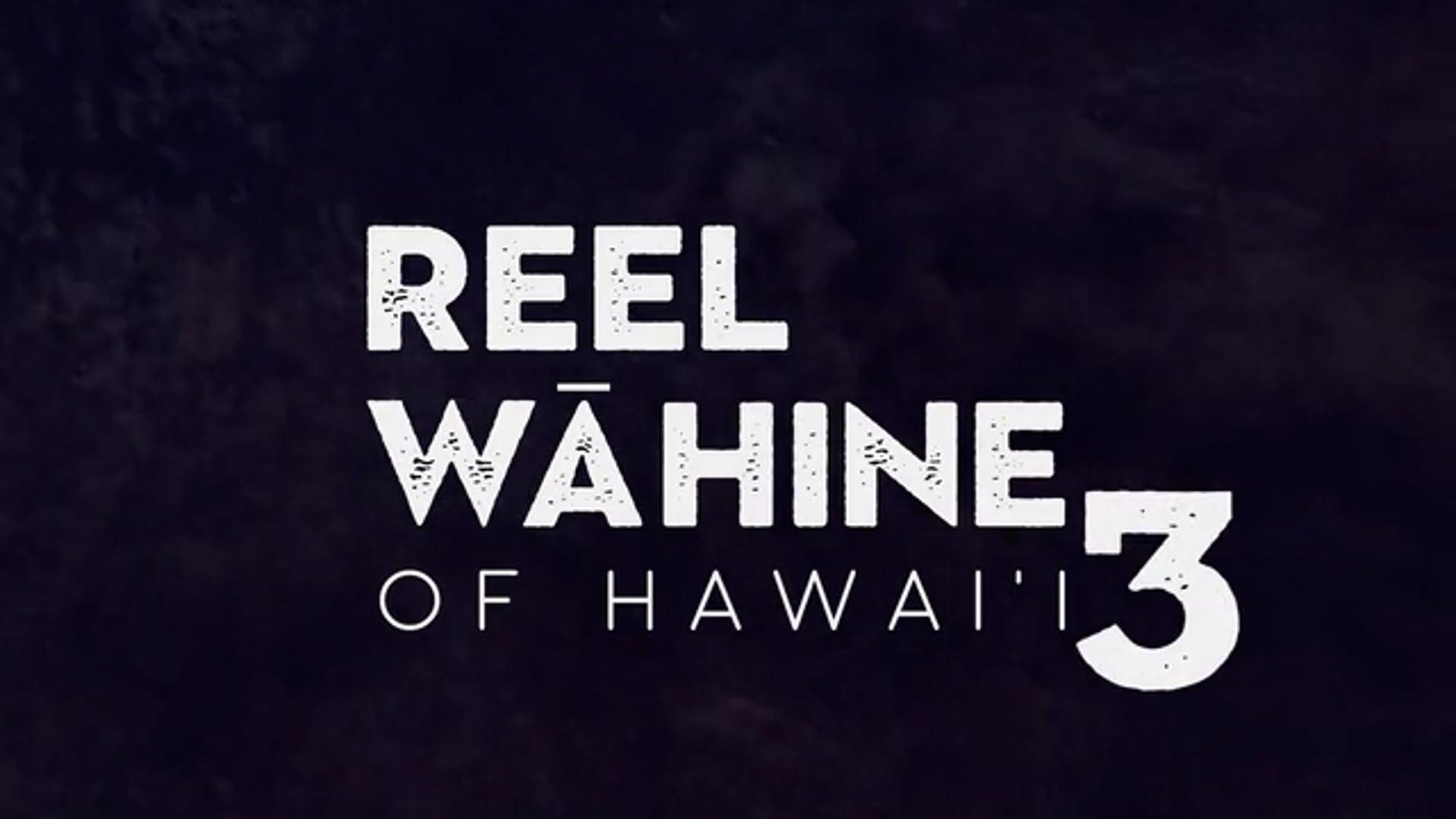 Reel Wāhine of Hawai'i 3 Social Trailer