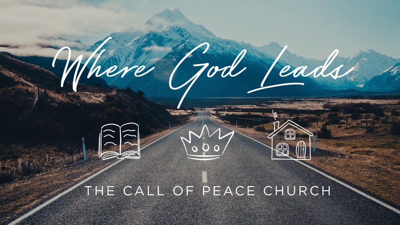 Where God Leads: Gospel Centered