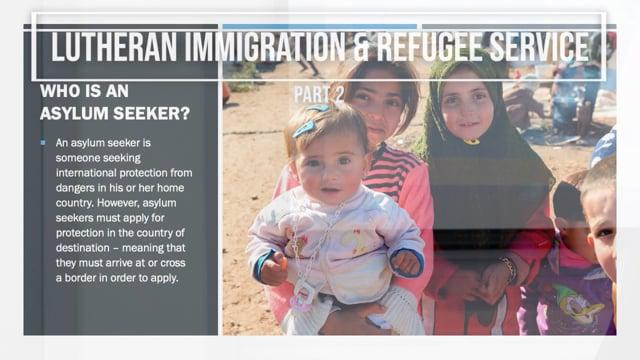 Part 2: Who Is An Asylum Seeker?
