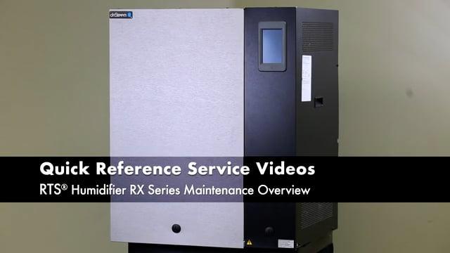 RTS Humidifier RX Series Maintenance Preparation