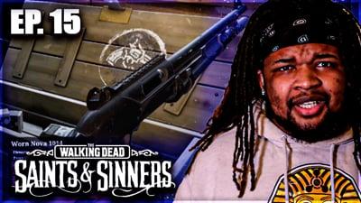 Earning A New Shotty! Flam's Walking Dead: Saints & Sinners VR Walkthrough Ep. 15