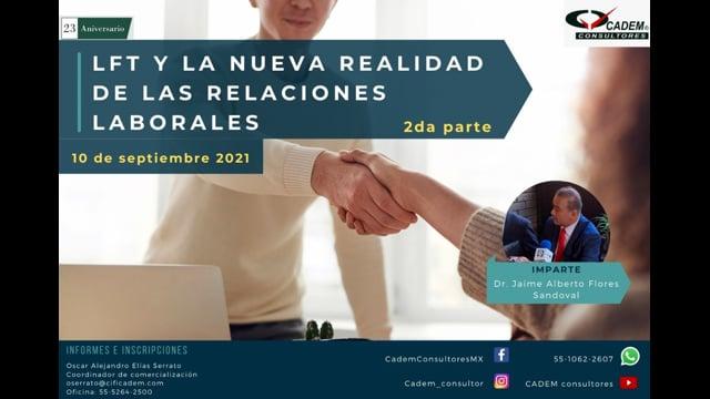 LFT Y LA NUEVA REALIDAD DE LAS RELACIONES LABORALES (PARTE 2)