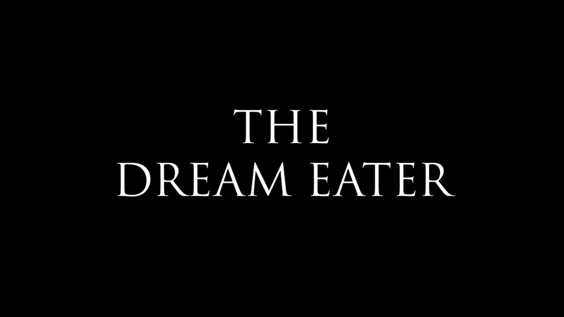 The Dream Eater - Short Film