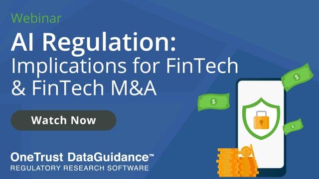 AI Regulation: Implications for FinTech & FinTech M&A