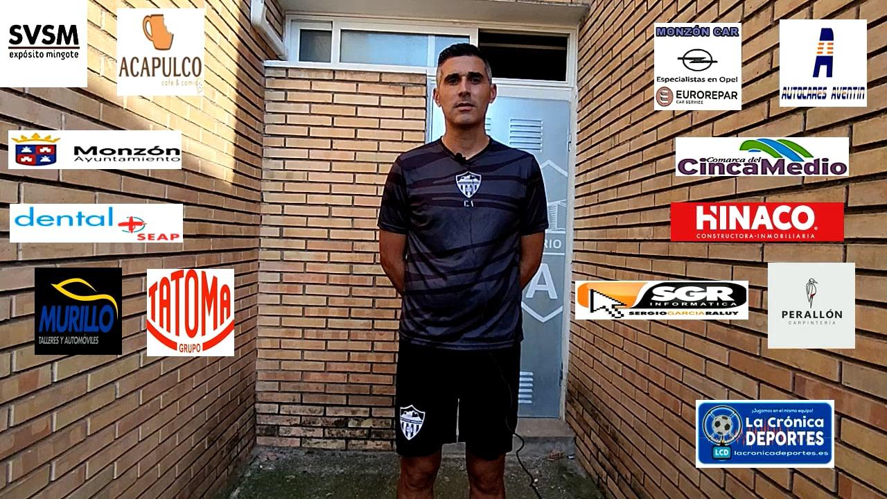 LA PREVIA / Monzón - Robres / J 3 / Cristian Abad (Entrenador At Monzón) 3ª División