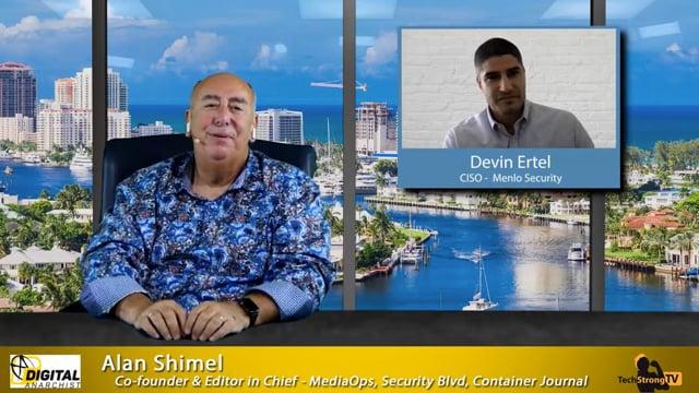 New CISO - Devin Ertel, Menlo Security