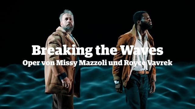 Breaking the Waves Oper von Missy Mazzoli und Royce Vavrek