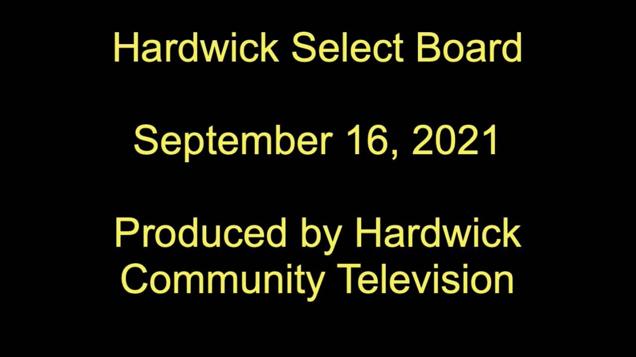 Hardwick <b>Select</b> Board: September 16, 2021 – Hardwick Community ...