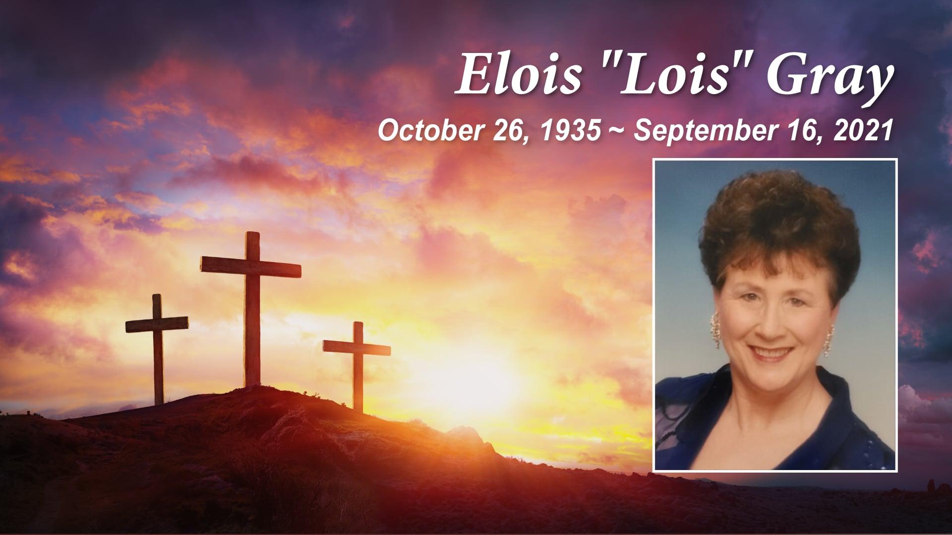 Memorial Service for Elois Gray, September 28th, 10:00 am
