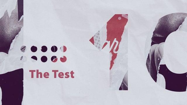 Ten: The Test – September 19, 2021